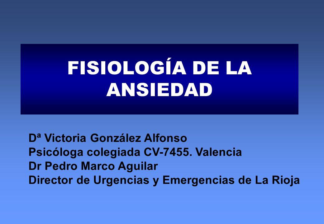 FISIOLOGÍA DE LA ANSIEDAD
