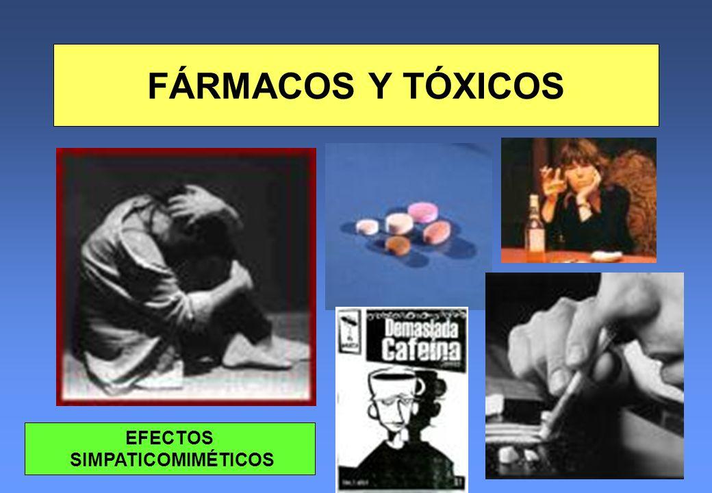 FÁRMACOS Y TÓXICOS EFECTOS SIMPATICOMIMÉTICOS