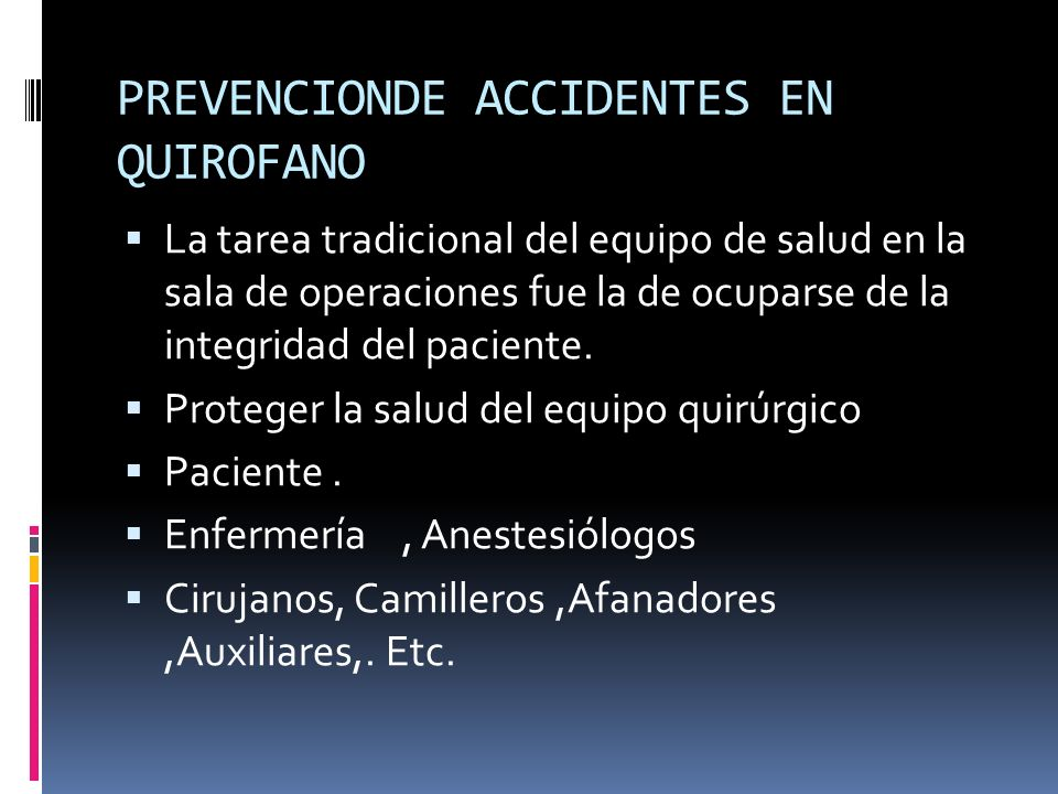 PREVENCIONDE ACCIDENTES EN QUIROFANO