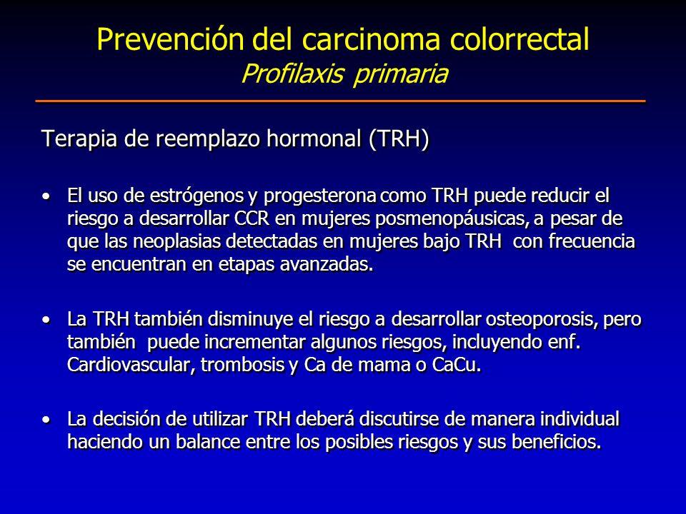 Prevención del carcinoma colorrectal Profilaxis primaria