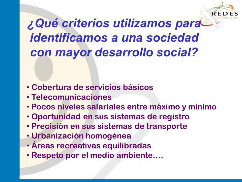 ¿Qué criterios utilizamos para identificamos a una sociedad con mayor desarrollo social