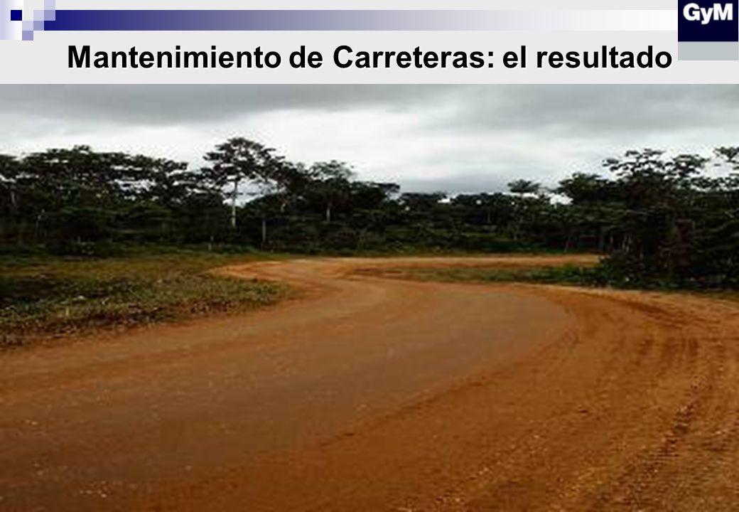 Mantenimiento de Carreteras: el resultado