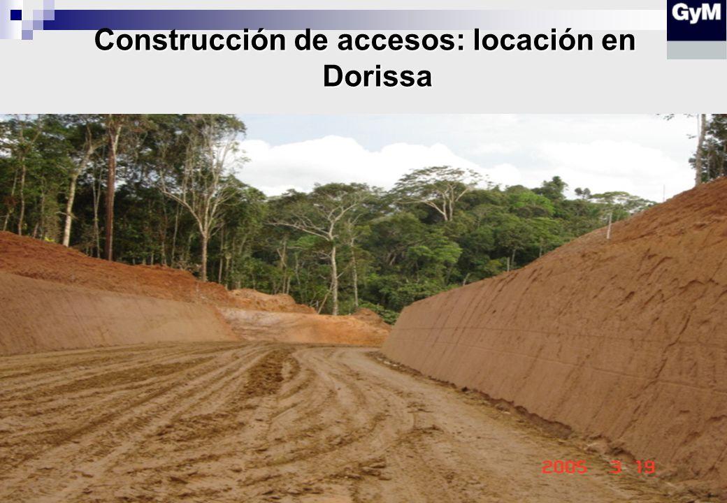 Construcción de accesos: locación en Dorissa