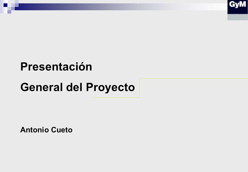 Presentación General del Proyecto