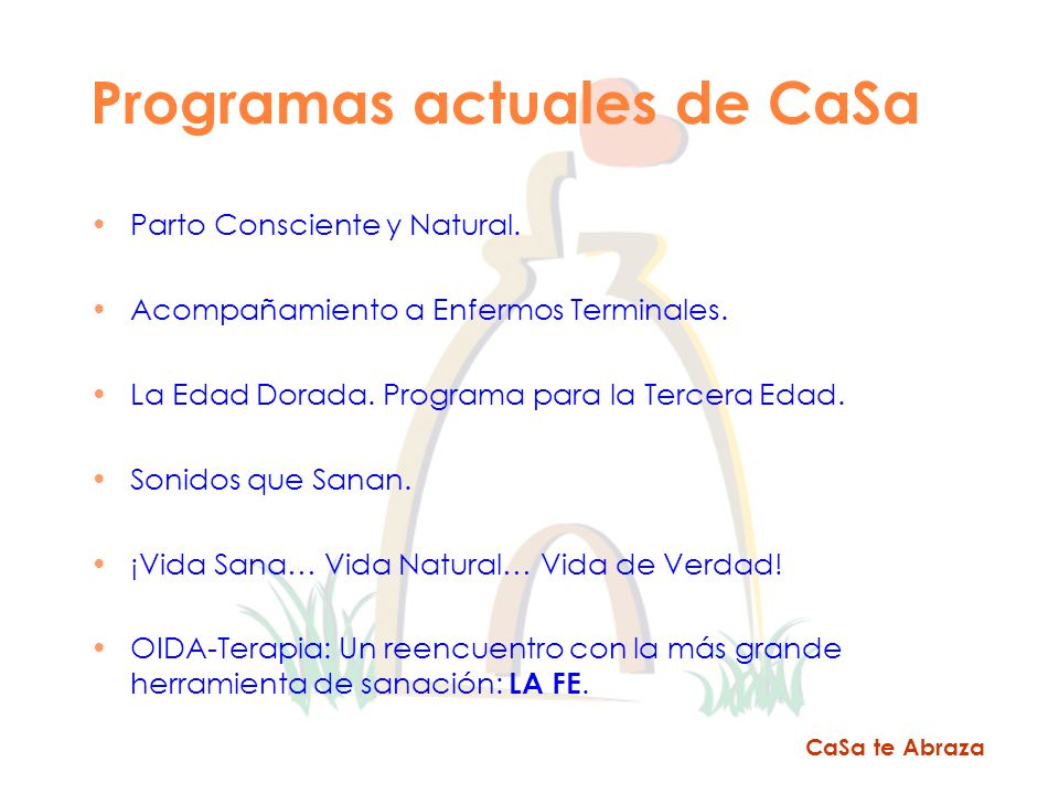 Programas actuales de CaSa