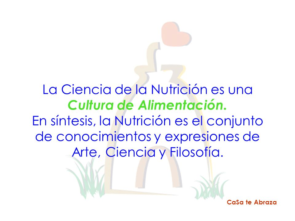 La Ciencia de la Nutrición es una Cultura de Alimentación