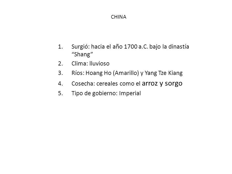 Surgió: hacia el año 1700 a.C. bajo la dinastía Shang