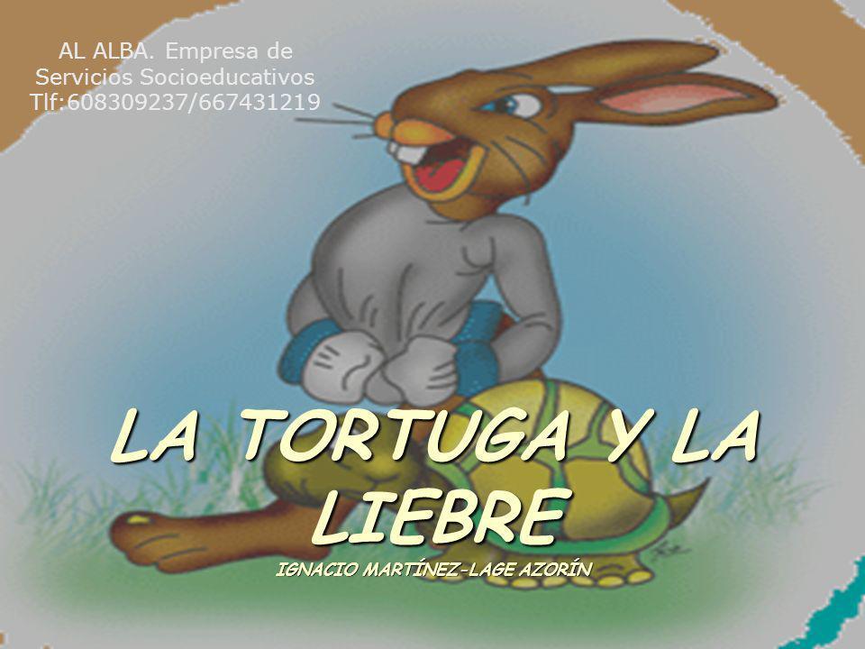LA TORTUGA Y LA LIEBRE IGNACIO MARTÍNEZ-LAGE AZORÍN
