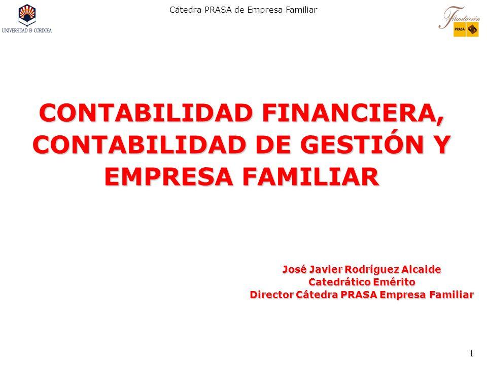 CONTABILIDAD FINANCIERA, CONTABILIDAD DE GESTIÓN Y EMPRESA FAMILIAR