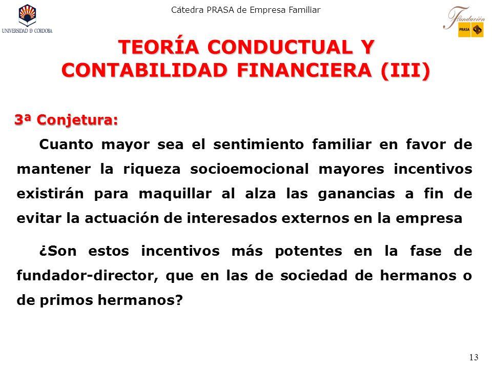 TEORÍA CONDUCTUAL Y CONTABILIDAD FINANCIERA (III)
