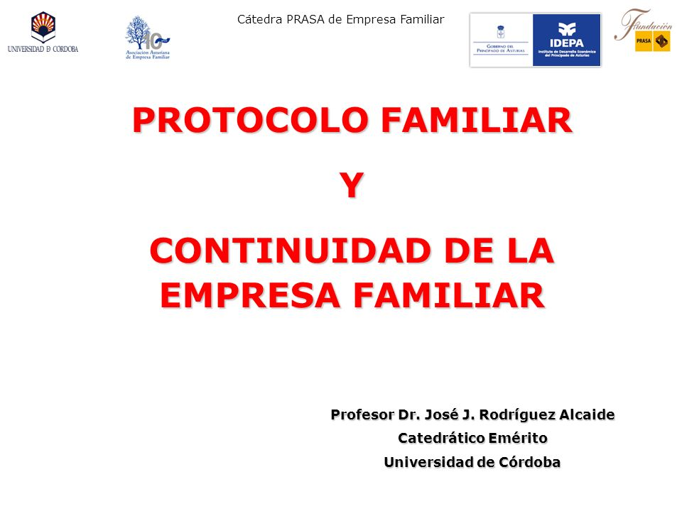 PROTOCOLO FAMILIAR Y CONTINUIDAD DE LA EMPRESA FAMILIAR