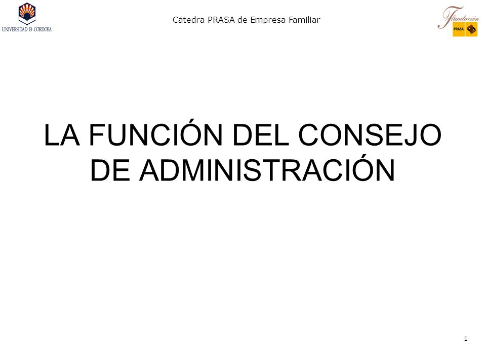 LA FUNCIÓN DEL CONSEJO DE ADMINISTRACIÓN