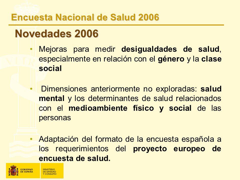 Novedades 2006 Encuesta Nacional de Salud 2006