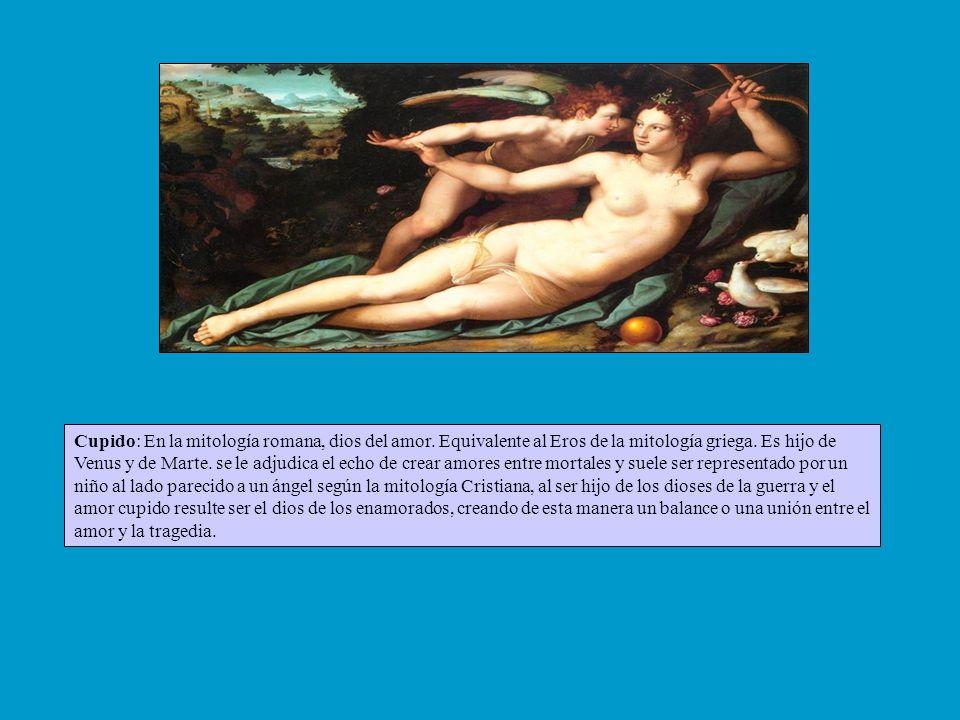 Cupido: En la mitología romana, dios del amor