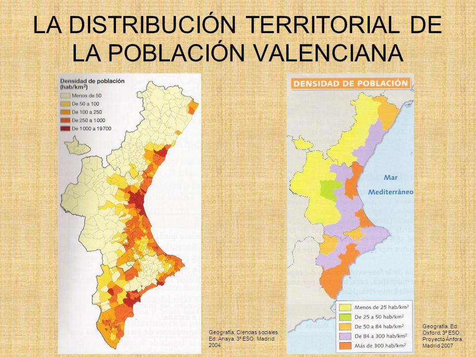LA DISTRIBUCIÓN TERRITORIAL DE LA POBLACIÓN VALENCIANA