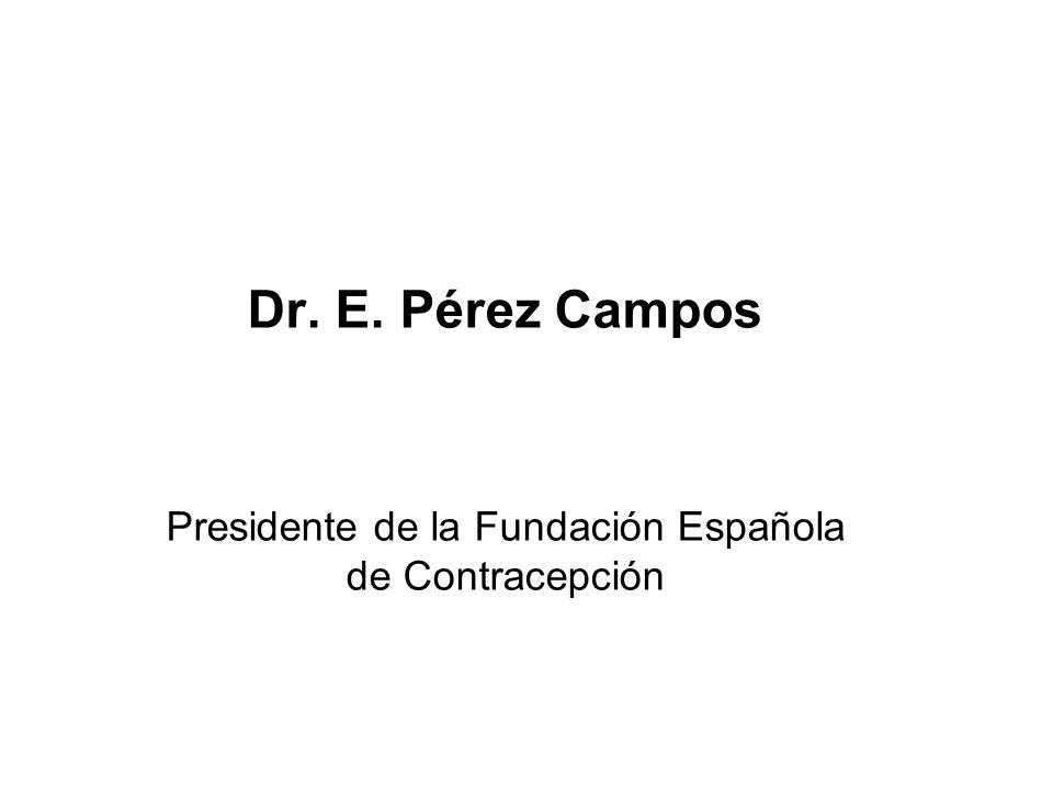 Presidente de la Fundación Española de Contracepción