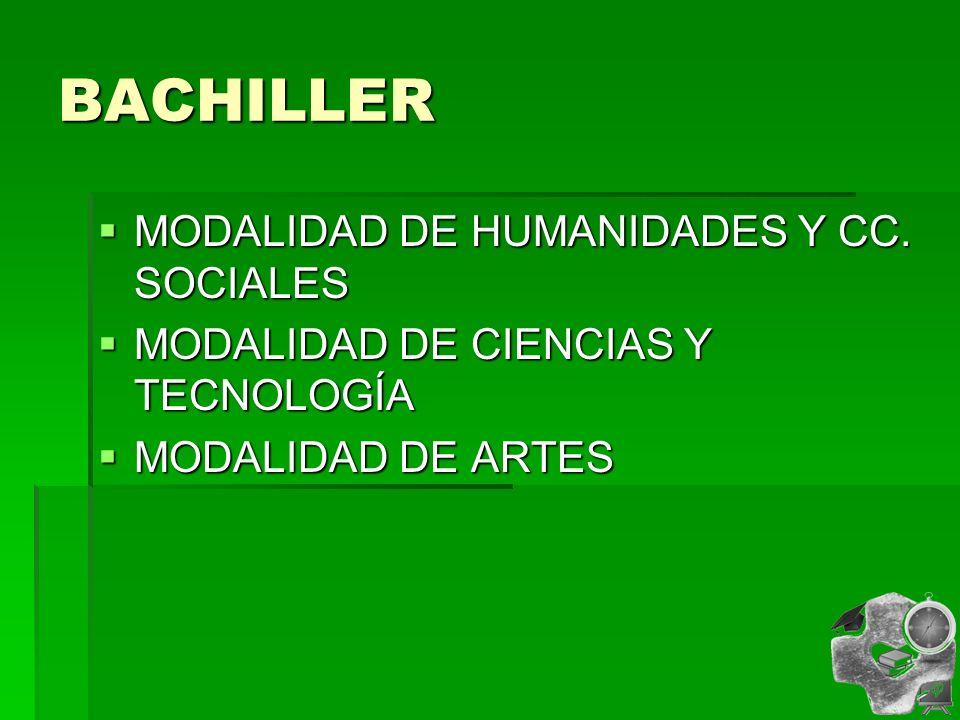 BACHILLER MODALIDAD DE HUMANIDADES Y CC. SOCIALES