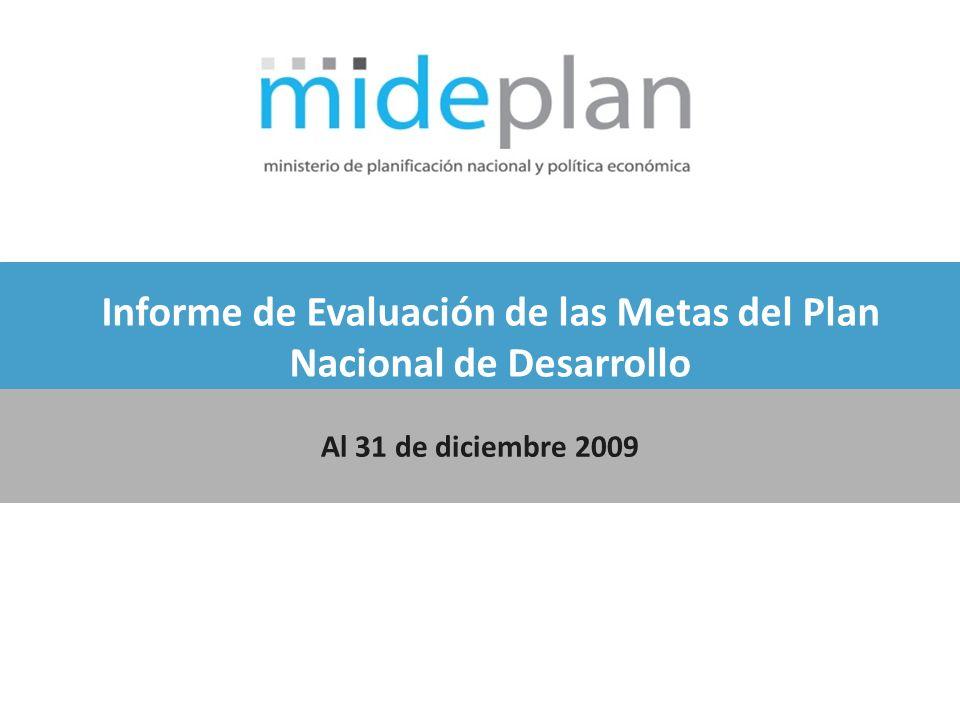 Informe de Evaluación de las Metas del Plan Nacional de Desarrollo