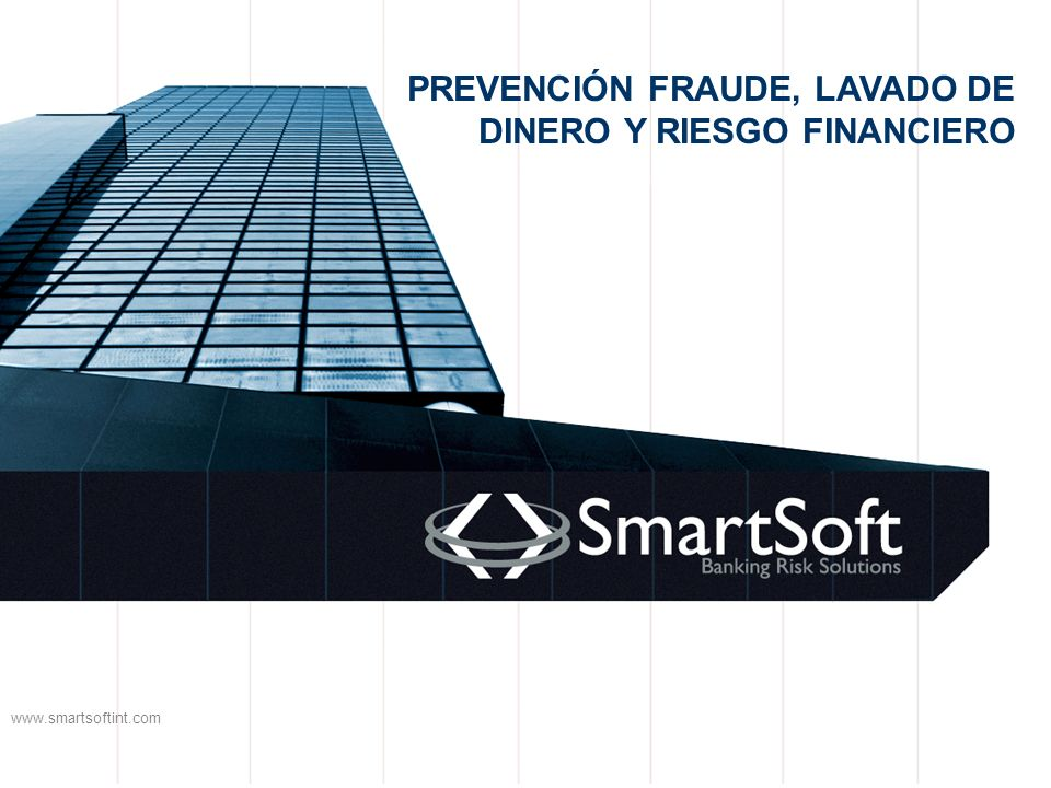 PREVENCIÓN FRAUDE, LAVADO DE DINERO Y RIESGO FINANCIERO
