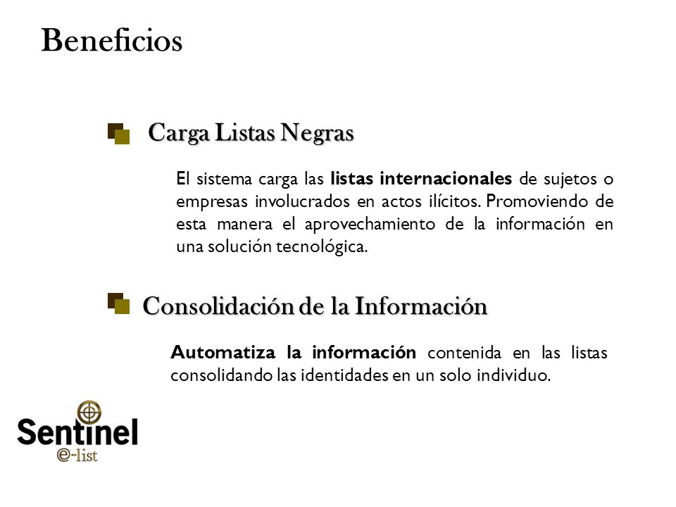 Beneficios Carga Listas Negras Consolidación de la Información