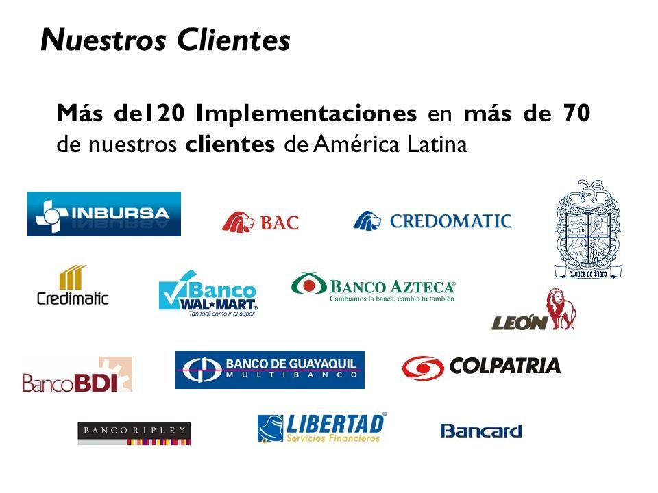 Nuestros Clientes Más de120 Implementaciones en más de 70 de nuestros clientes de América Latina. Friday, March 24, 2017.