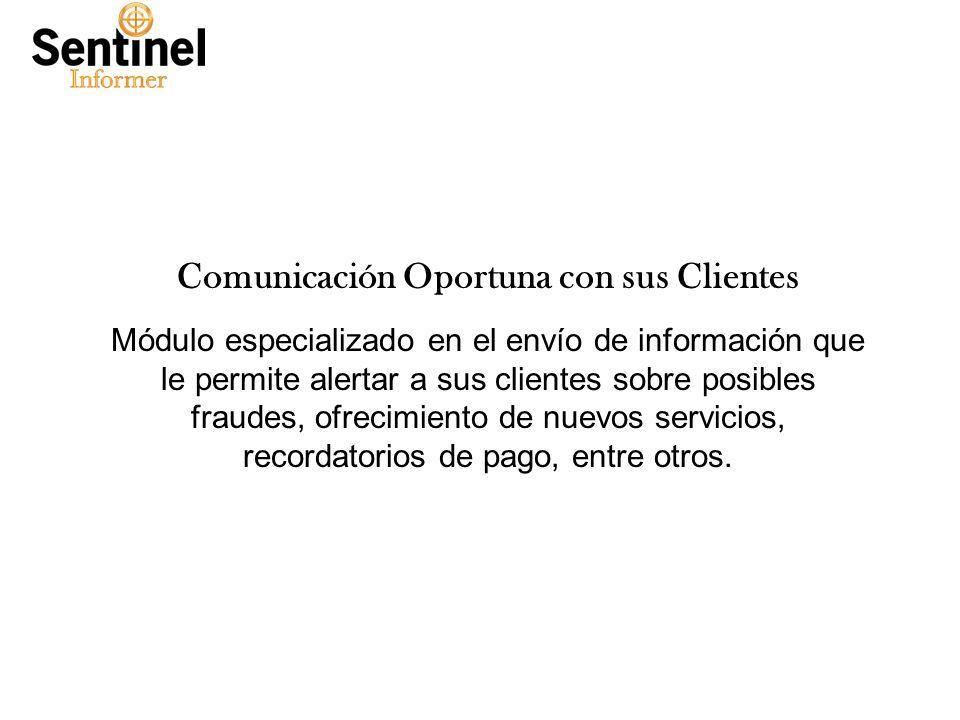 Comunicación Oportuna con sus Clientes