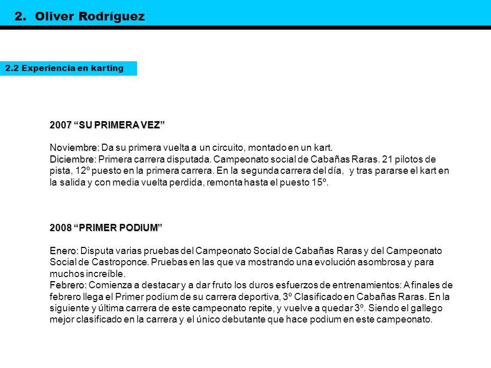 2. Oliver Rodríguez 2007 SU PRIMERA VEZ