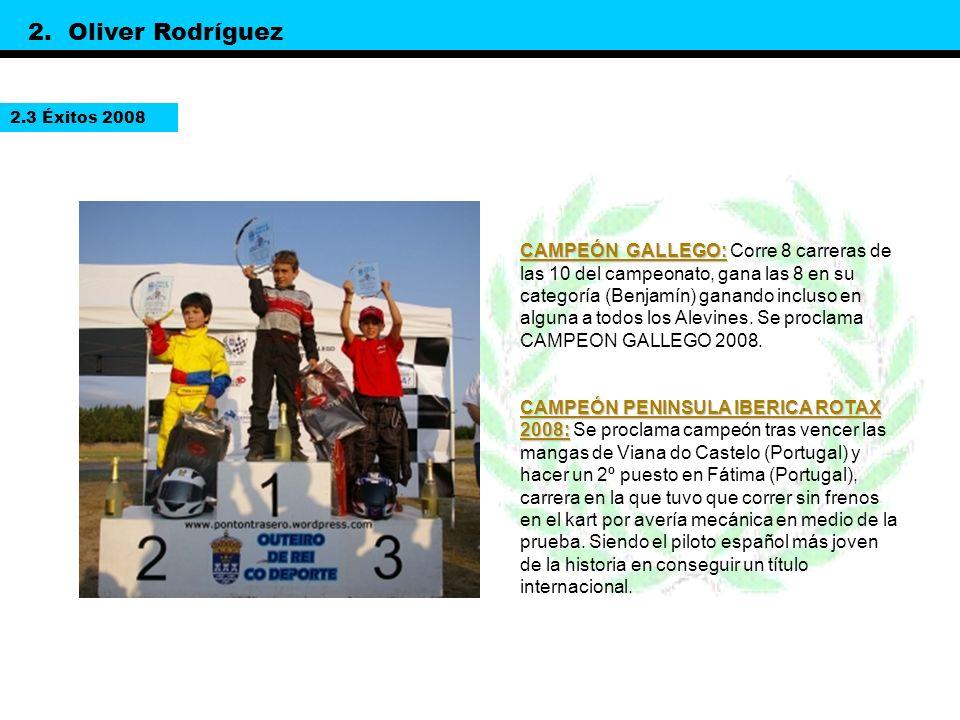 2. Oliver Rodríguez 2.3 Éxitos 2008.