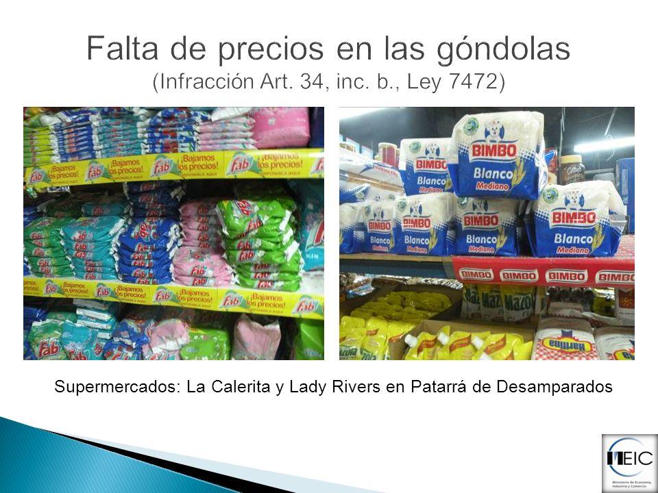 Supermercados: La Calerita y Lady Rivers en Patarrá de Desamparados