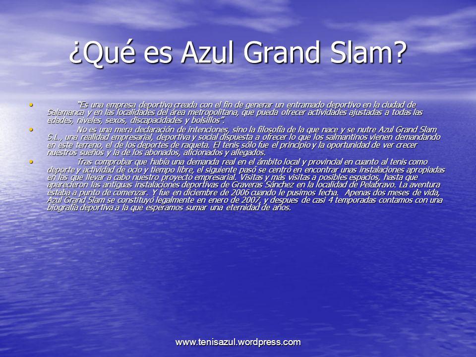 ¿Qué es Azul Grand Slam www.tenisazul.wordpress.com
