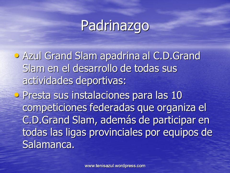 Padrinazgo Azul Grand Slam apadrina al C.D.Grand Slam en el desarrollo de todas sus actividades deportivas: