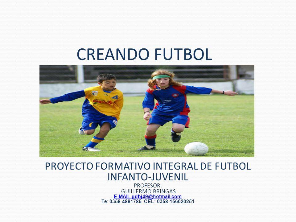 PROYECTO FORMATIVO INTEGRAL DE FUTBOL INFANTO-JUVENIL
