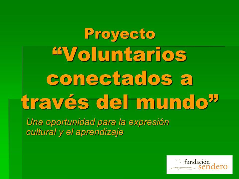 Proyecto Voluntarios conectados a través del mundo