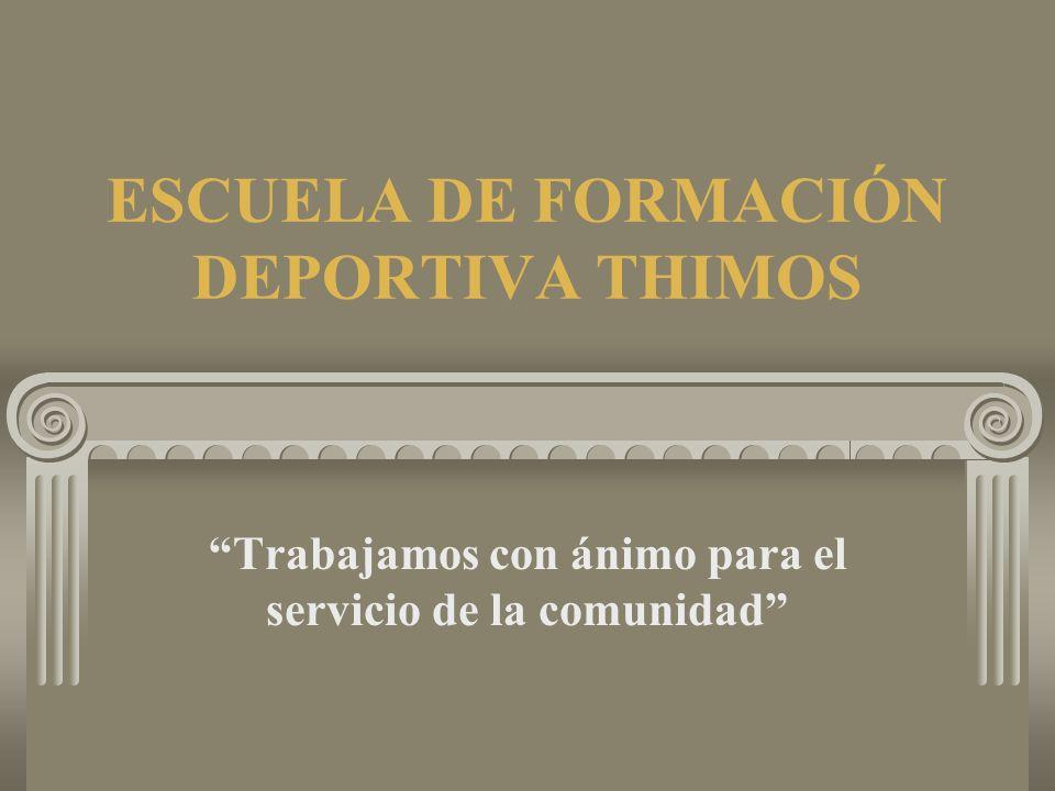 ESCUELA DE FORMACIÓN DEPORTIVA THIMOS