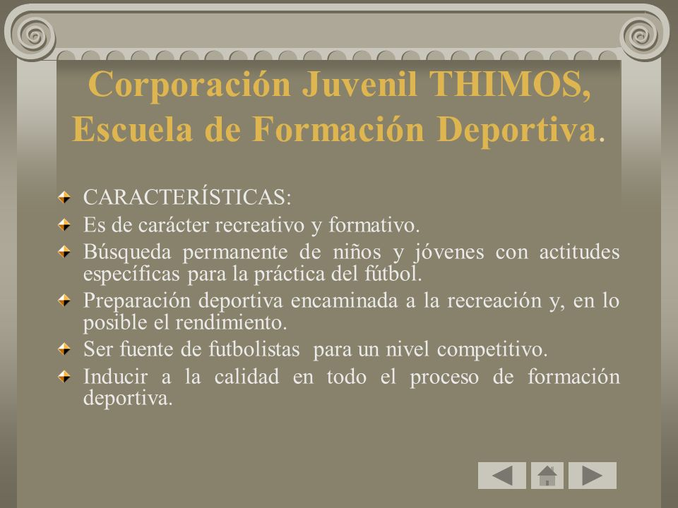 Corporación Juvenil THIMOS, Escuela de Formación Deportiva.
