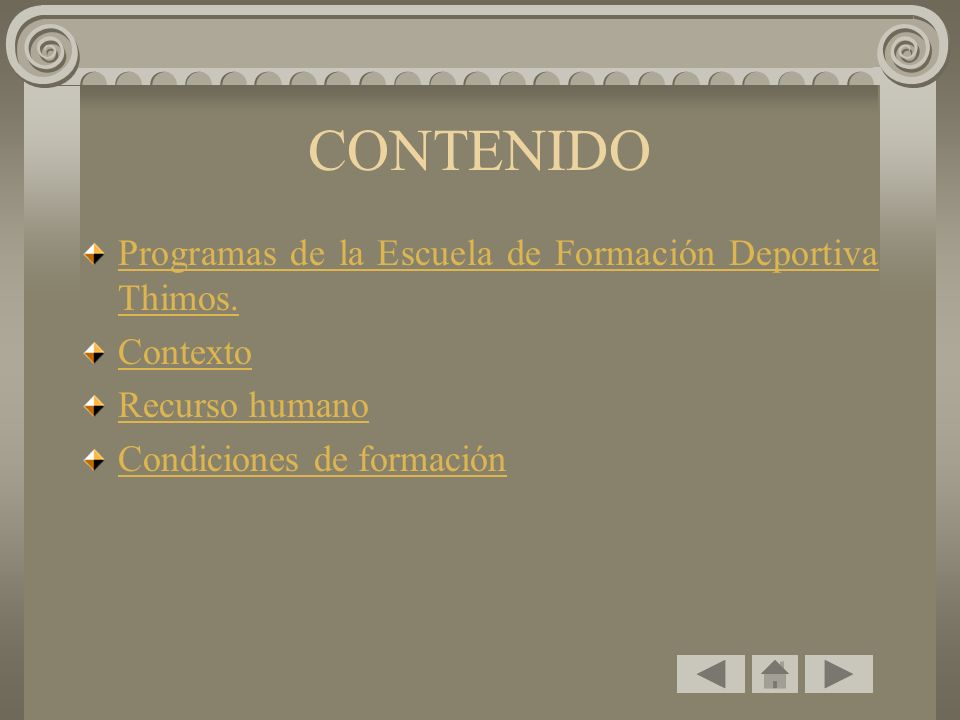 CONTENIDO Programas de la Escuela de Formación Deportiva Thimos.