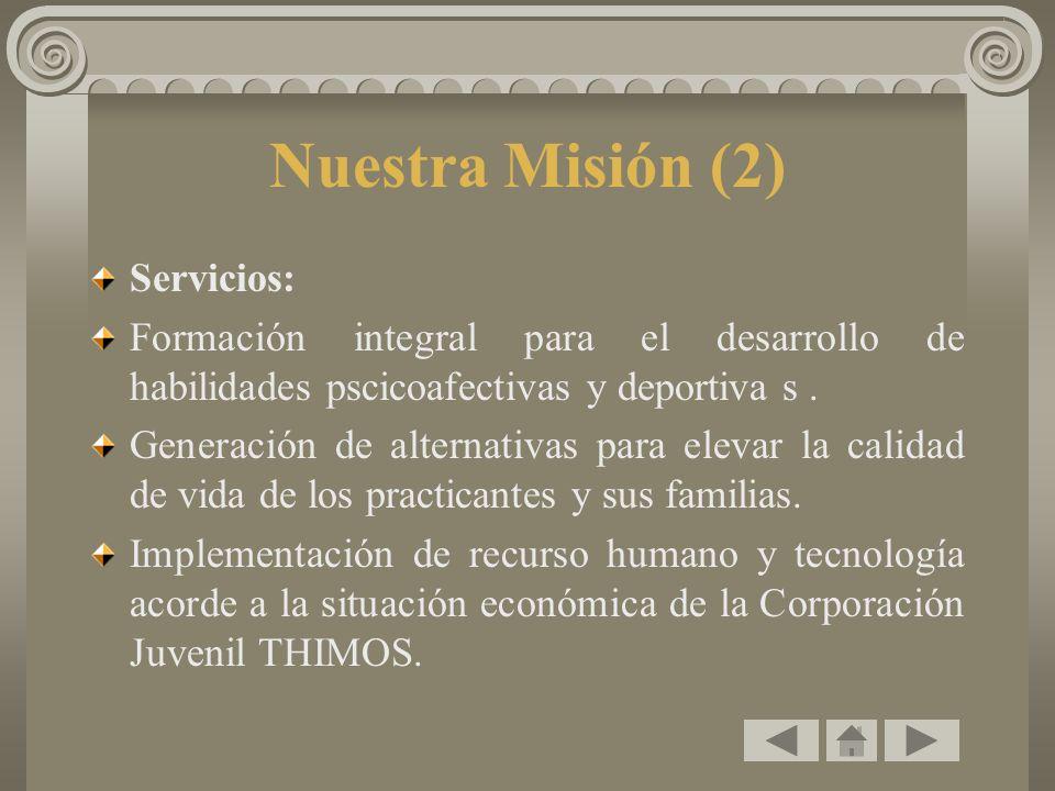 Nuestra Misión (2) Servicios: