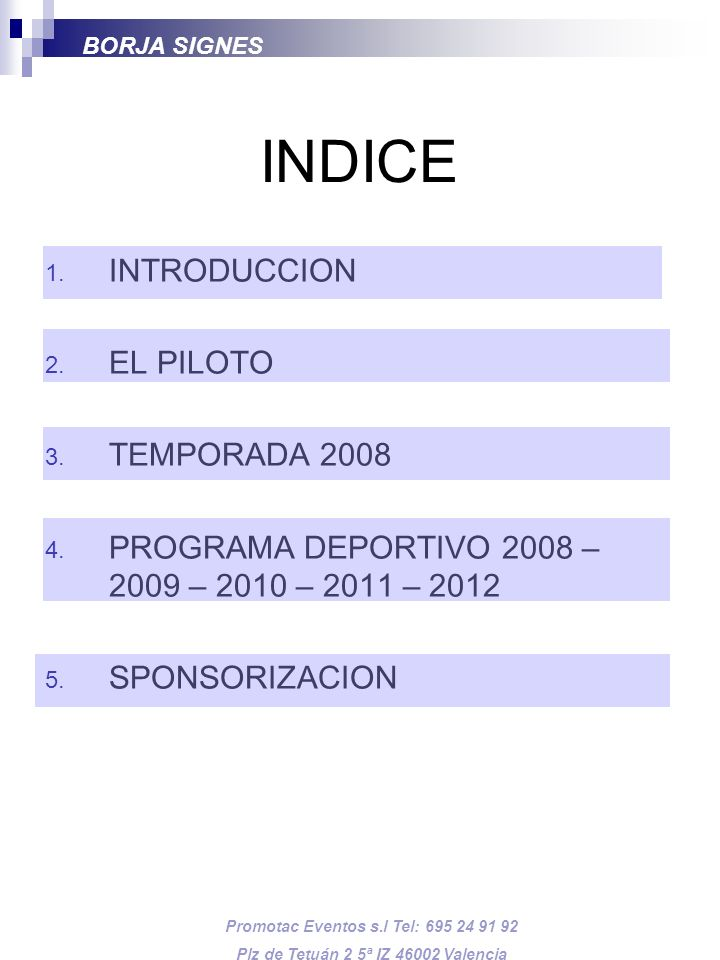 INDICE INTRODUCCION EL PILOTO TEMPORADA 2008