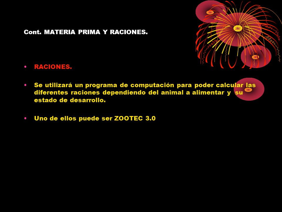 Cont. MATERIA PRIMA Y RACIONES.