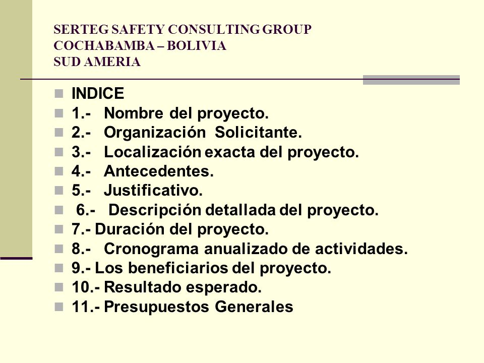SERTEG SAFETY CONSULTING GROUP COCHABAMBA – BOLIVIA SUD AMERIA