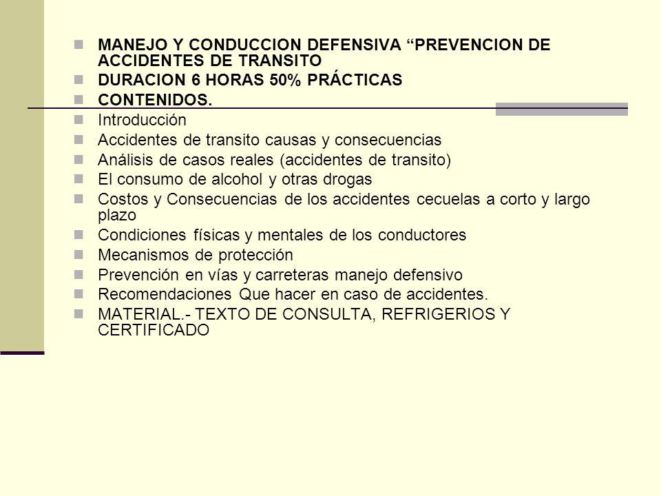 MANEJO Y CONDUCCION DEFENSIVA PREVENCION DE ACCIDENTES DE TRANSITO