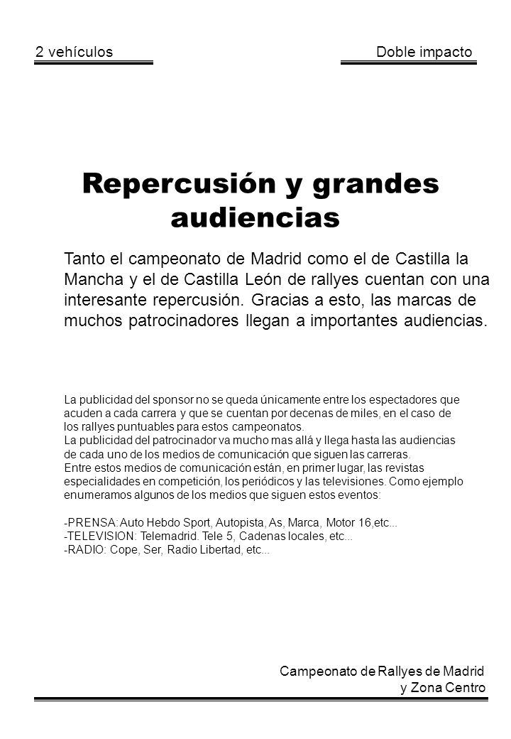Repercusión y grandes audiencias