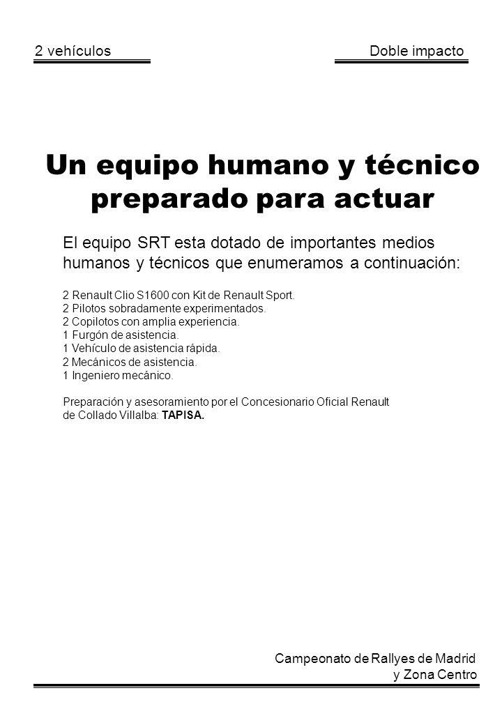Un equipo humano y técnico