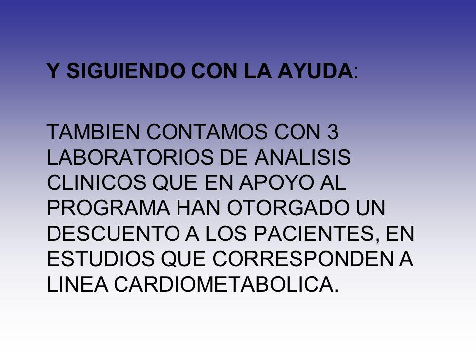 Y SIGUIENDO CON LA AYUDA:
