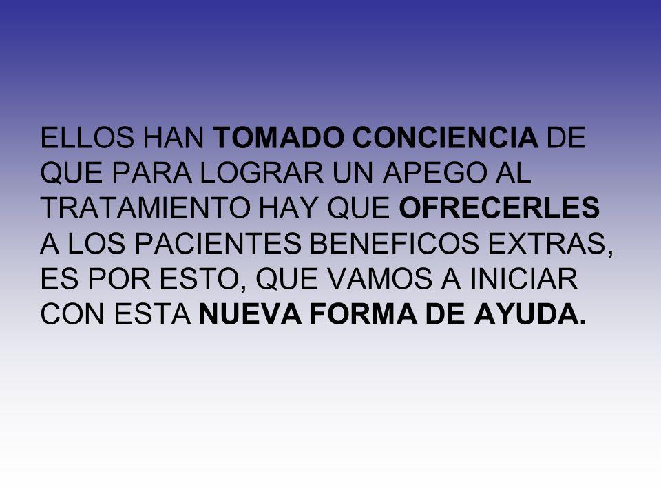 ELLOS HAN TOMADO CONCIENCIA DE