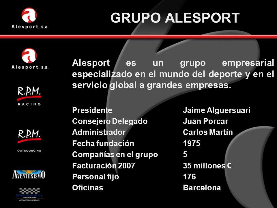 GRUPO ALESPORT Alesport es un grupo empresarial especializado en el mundo del deporte y en el servicio global a grandes empresas.