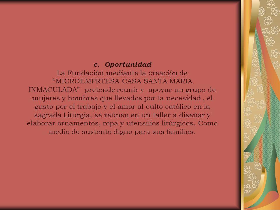 c. Oportunidad