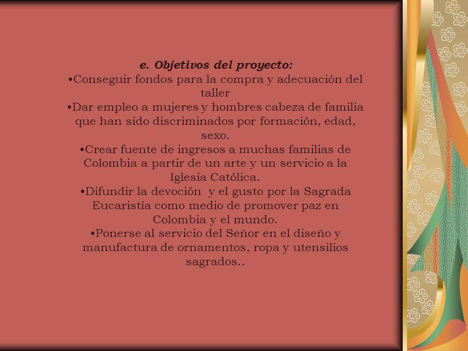 e. Objetivos del proyecto: