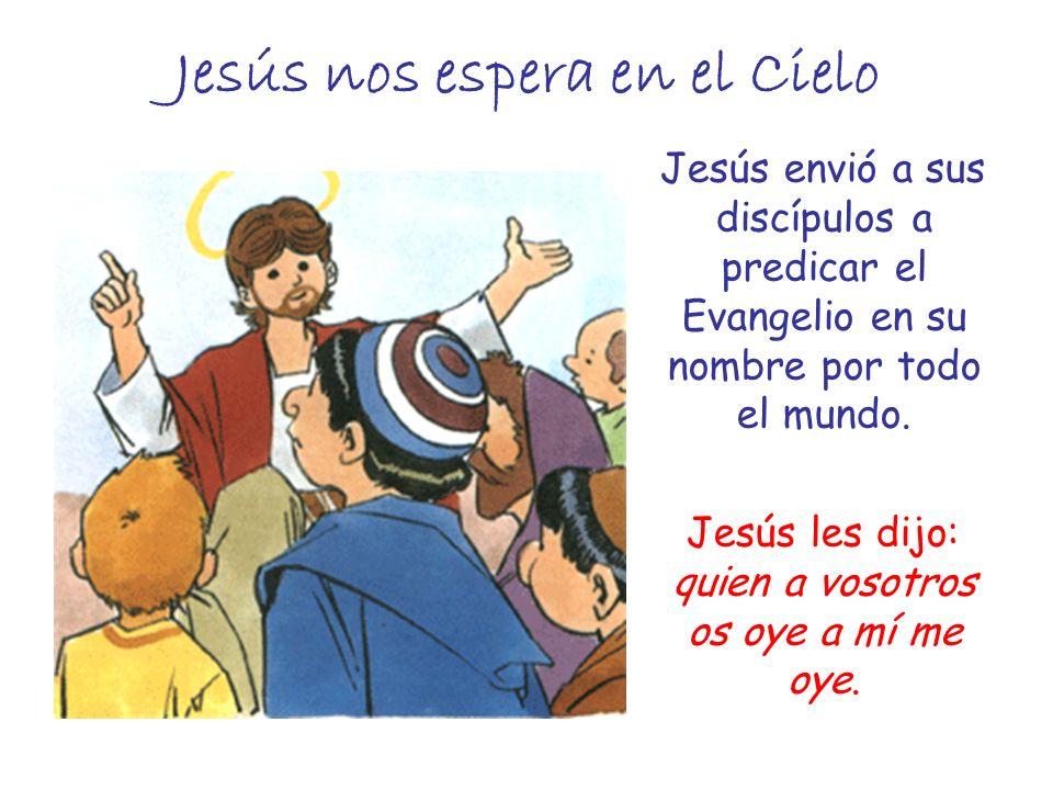 Jesús nos espera en el Cielo