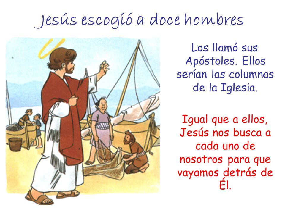 Jesús escogió a doce hombres